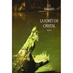 JGBallard Forêt de cristal.jpg