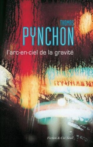 thomas pynchon, l'arc-en-ciel de la gravité, gravity's rainbow